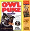 Owl Puke: Book and Owl Pellet - Jane Hammerslough