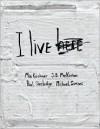 I Live Here -