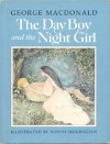 The Day Boy and the Night Girl - George MacDonald