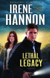 Lethal Legacy: A Novel (Guardians of Justice) - Irene Hannon