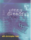 Penny Dreadful - Will Christopher Baer