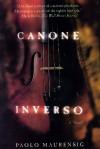 Canone Inverso: A Novel - Paolo Maurensig