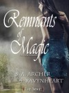 Remnants of Magic (The Sidhe Collection, #2) - S.A. Archer,  S. Ravynheart
