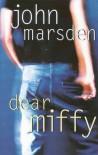 Dear Miffy - John Marsden