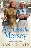 Across the Mersey (Campion family, #1) - Annie Groves