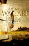 Rzymianin Minutus - Mika Waltari