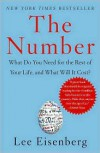 The Number: What Do You Need for the Rest of Your Life and What Will It Cost? - Lee Eisenberg