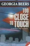 Too Close to Touch - Georgia Beers
