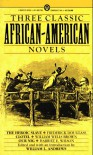 Three Classic African-American Novels: The Heroic Slave; Clotel; Our Nig (Mentor Series) - Frederick Douglass;William Wells Brown;Harriet E. Wilson