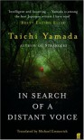 In Search of a Distant Voice - Taichi Yamada
