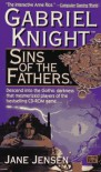 Gabriel Knight: Sins of the Fathers - Jane Jensen