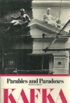 Parables and Paradoxes - Franz Kafka