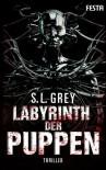 Labyrinth der Puppen - S. L. Grey