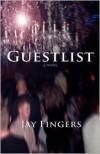 Guestlist - Jay Fingers