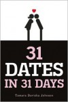 31 Dates in 31 Days -
