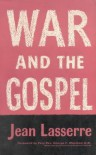 War and the Gospel - Jean Lasserre