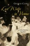 Last Waltz in Vienna - George Clare