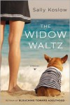 The Widow Waltz - Sally Koslow