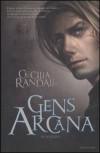 Gens Arcana - Cecilia Randall
