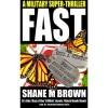 Fast - Shane M. Brown
