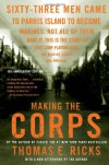 Making the Corps w/New Afterword by the Author - Thomas E. Ricks