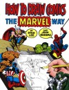 How To Draw Comics The Marvel Way - 'Stan Lee',  'John Buscema'