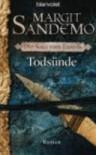 Todsünde (Die Saga vom Eisvolk, #5) - Margit Sandemo