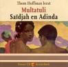 Saidjah en Adinda - Thom Hoffman, Multatuli