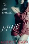 Mine - Aubrey Dark