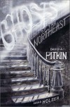 Ghosts of the Northeast - David J. Pitkin