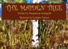 The Maiden Tree - Persephone Vandegrift, Kristijan Vostner