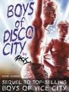 Boys of Disco City (Bruno Gmunder Verlag) - Zack Fraker