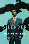 Silencer - Marcus Wicker
