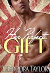 Her Perfect Gift: 50 Loving States, Illinois (Escape with a ruthless businessman tonight Book 4) - Theodora Taylor