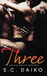 Three: A Menage Erotic Romance - S. C. Daiko, John Hudspith