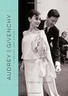 Audrey and Givenchy: A Fashion Love Affair - Cindy De La Hoz