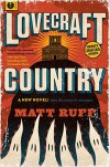 Lovecraft Country: A Novel - Matt Ruff