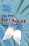 Lügenengel (Arena Thriller) - Ulrike Bliefert