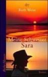 Meine Schwester Sara - Ruth Weiss