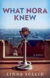 What Nora Knew - Linda Yellin