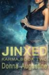 Jinxed (Karma) (Volume 2) - Donna Augustine