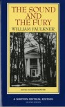 The Sound and the Fury - William Faulkner, David Minter