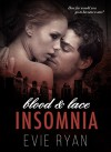 INSOMNIA (Blood & Lace Book 1) - Evie Ryan