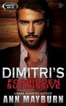 [ Dimitri's Forbidden Submissive by Mayburn, Ann ( Author ) May-2014 Paperback ] - Ann Mayburn