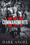 10 Commandments: A Reverse Harem Romance - Dark Angel