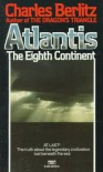 Atlantis:  The Eighth Continent - Charles Berlitz
