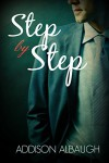Step By Step: A Billionaire Stepbrother Romance - Addison Albaugh, Barbara Grey Cover Artistry