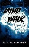 Mind Walk - Melissa Bowersock