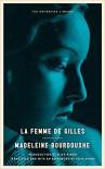 La Femme De Gilles - Madeleine Bourdouxhe
