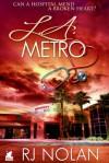 L.A. Metro (L.A. Metro, #1) - R.J. Nolan